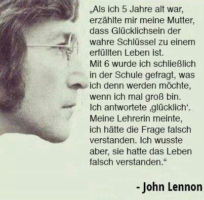 Lebensweisheit von John Lennon